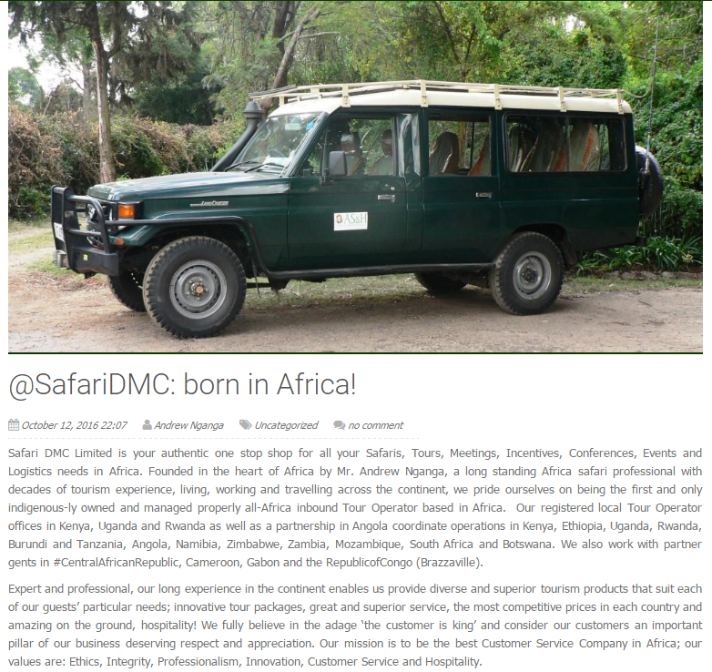 Here I share a link which is all about my company Safari DMC and me. Follow us @ http://safaridmc.com/safaridmc-born-in-the-heart-of-africa/