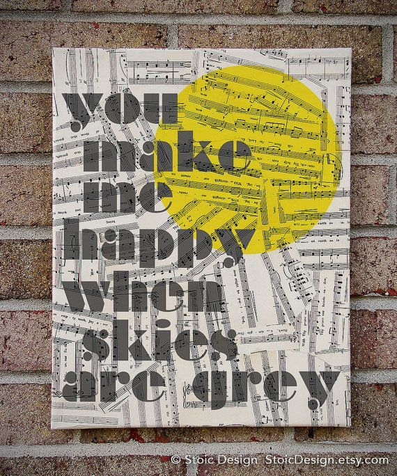 You Make Me Happy When Skies Are Grey Canvas Wall Art - You Are My ...