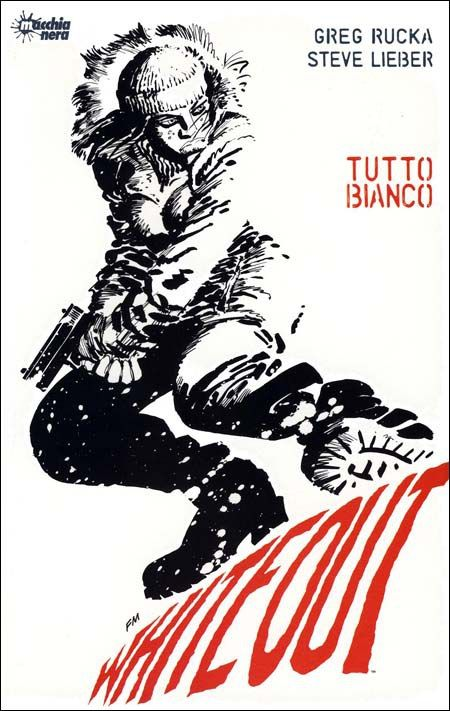 """Whiteout: tutto bianco"" (1998) Cover di Frank Miller #GregRucka #SteveLieber #Whiteout #EdizioniBD #FrankMiller"