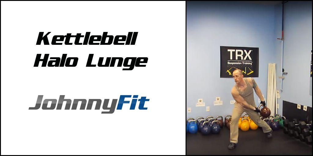 Kettlebell Moves Halo Lunge Kettlebell Training Kettlebell Kettlebell Workout