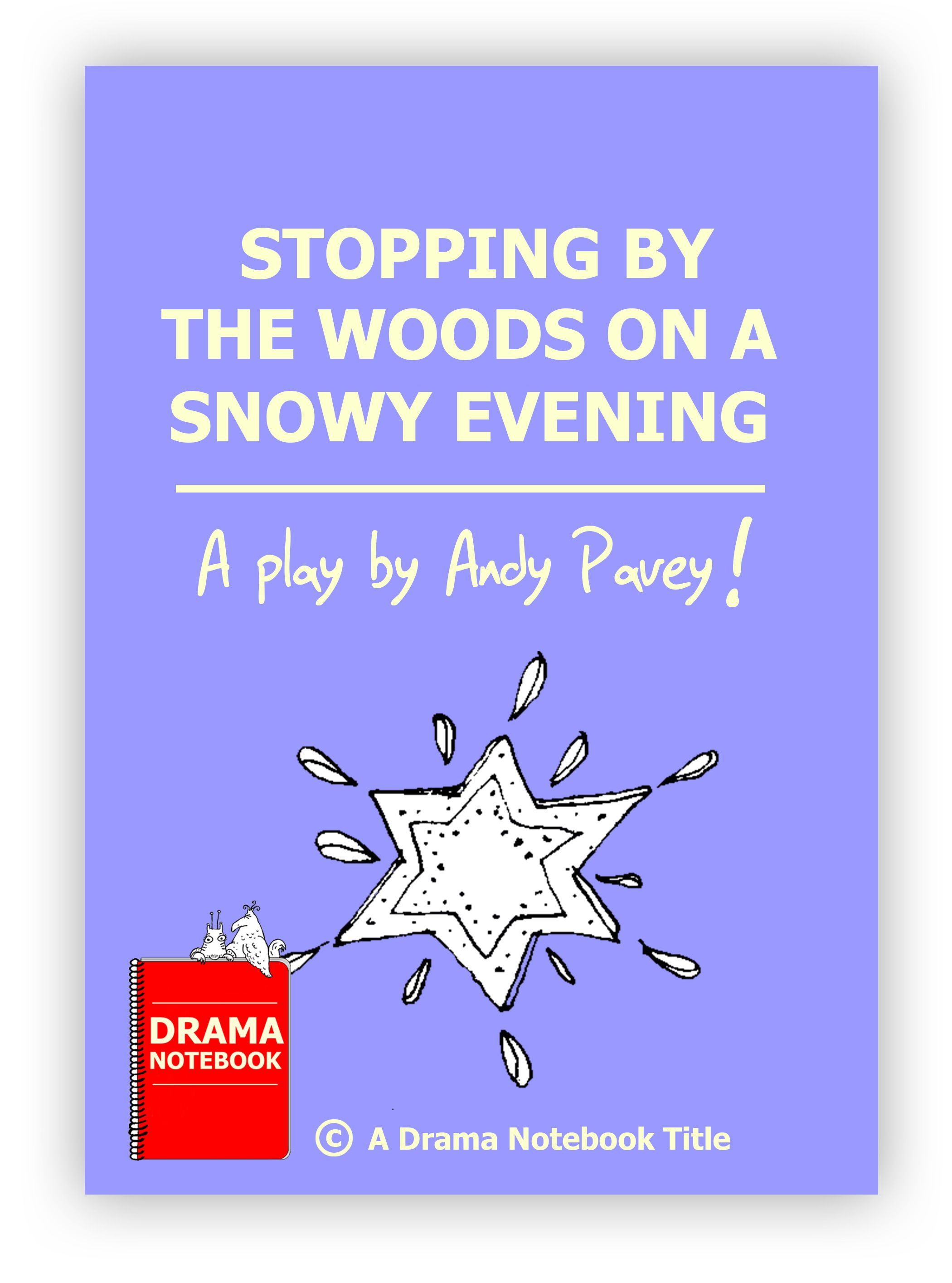 Stopping by the Woods on a Snowy Evening ScriptPlay