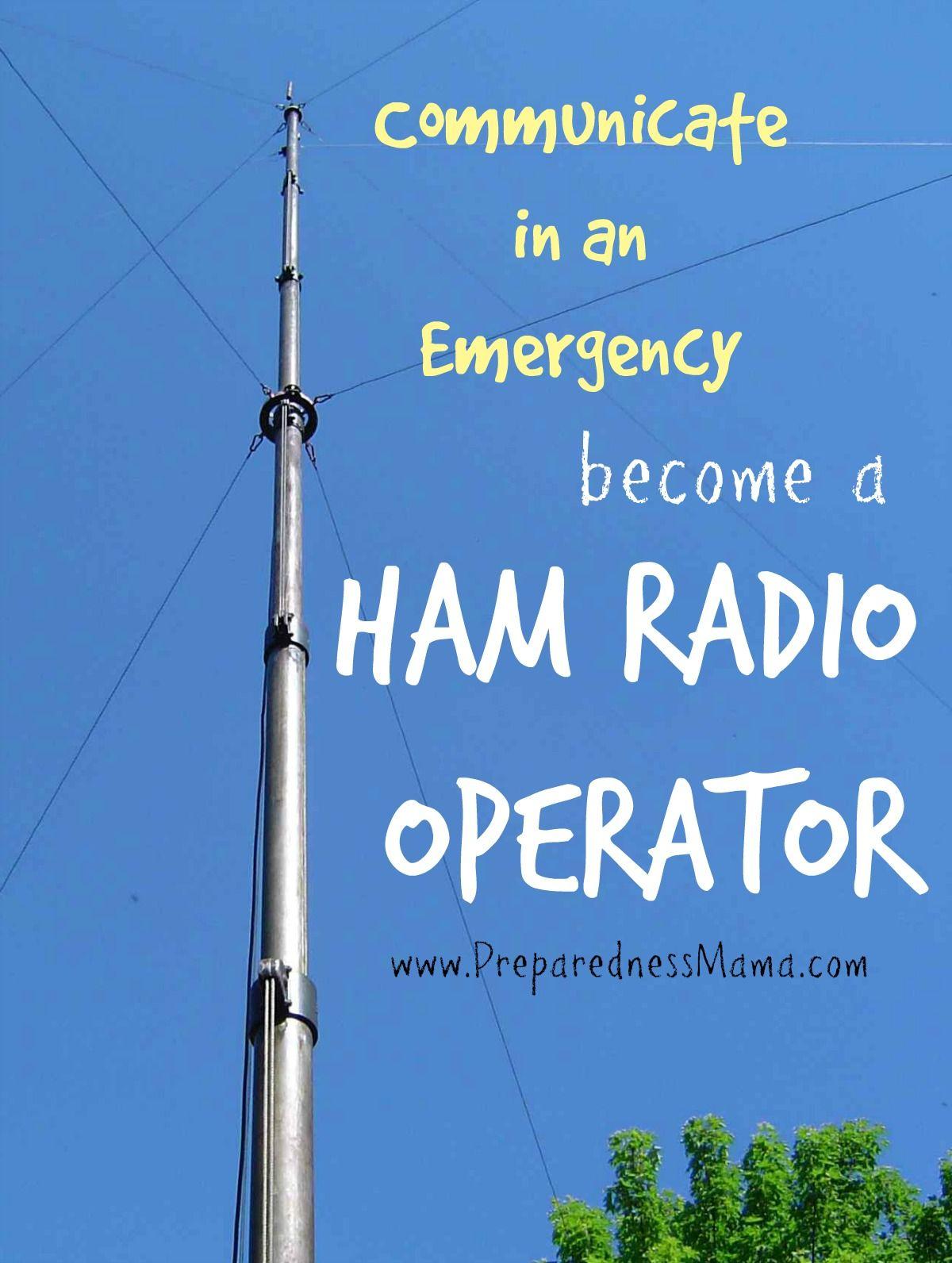 Communicate in an Emergency – Become a Ham Radio Operator ...