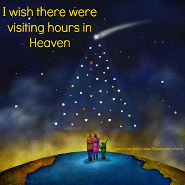 Missing My Husband At Christmas Quotes: Visiting Hours In Heaven Quotes Quote Heaven In Memory