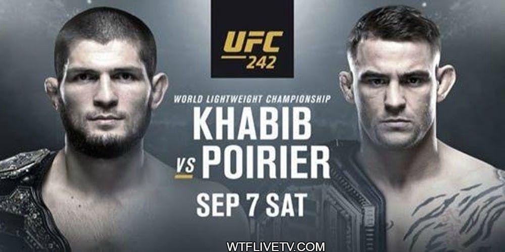UFC 242 Live Stream Online Nurmagomedov vs. Poirier