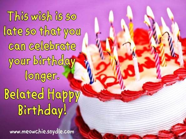 Belated Birthday Quotes Messages Happy Cake Hd