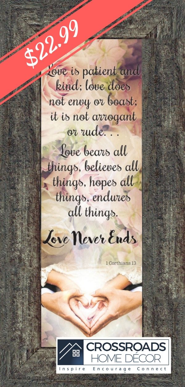 Love Never Ends, Christian Marriage or Wedding Gift, True