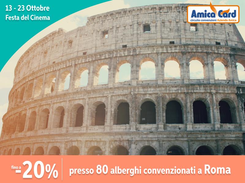 TUTTE LE STRADE PORTANO A ROMA...CON SCONTI FINO AL 20%.  #cinema #Roma #città #Italia #sconti #risparmio #AmicaCard #convenzioni