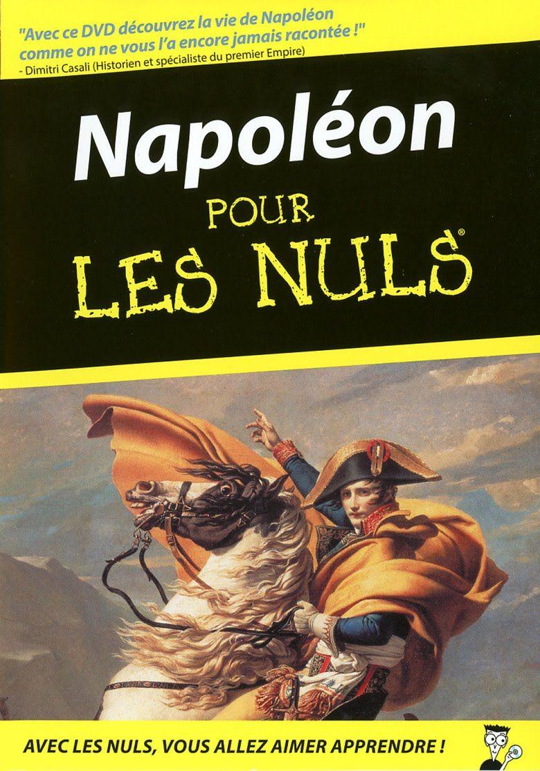 Napoleon Pour Les Nuls Documentaire Film Documentaire Documentaire Film Francais