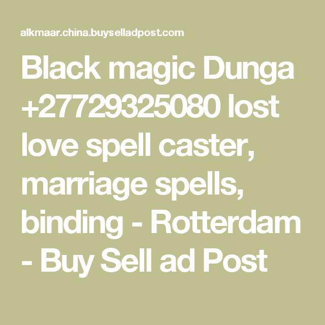 Black Magic Dunga +27729325080 Lost Love Spell Caster