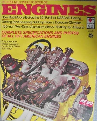 Petersons Complete Book Of Engines 1973 9th Edition
