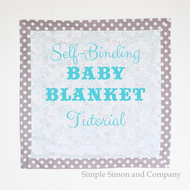 Self Binding Baby Blanket Tutorial -Simple Simon And