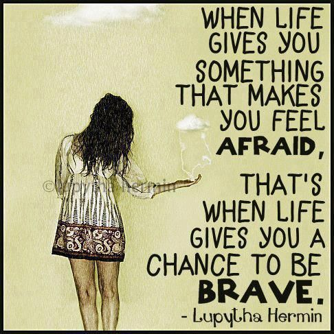 Quote-Chance-to-be-Brave.jpg 486×487 piksel