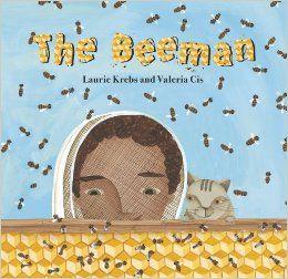 The Beeman: Laurie Krebs, Valeria Cis: 9781846862601: Amazon.com: Books