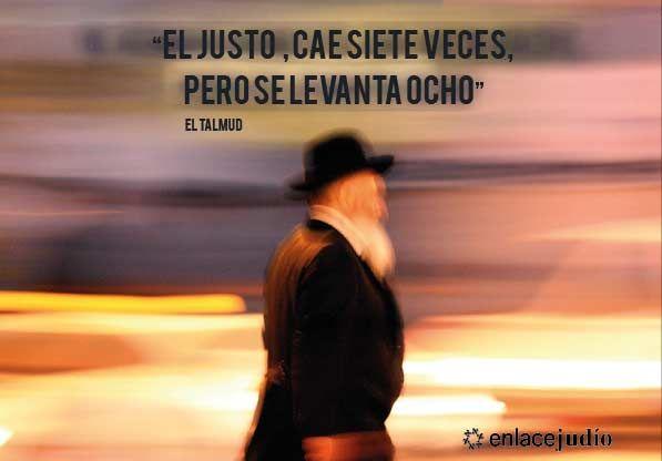 Frasi Matrimonio Talmud.Frase Judia De Hoy El Hombre Justo Cae Siete Veces Frases