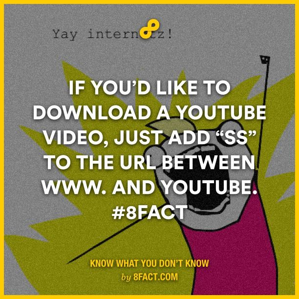 If you like to download a youtube video just add ss to the url if you like to download a youtube video just add ss to the url between and youtube 8fact lifehack ccuart Gallery