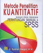 Metode Penelitian Kuantitatif Dilengkapi Dengan Perbandingan Perhitungan Manual Dan Spss Syofian Siregar Penelitian Kuantitatif Penelitian Buku