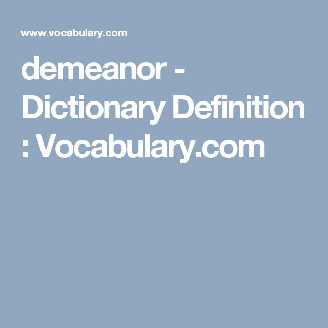 Awesome Demeanor   Dictionary Definition : Vocabulary.com