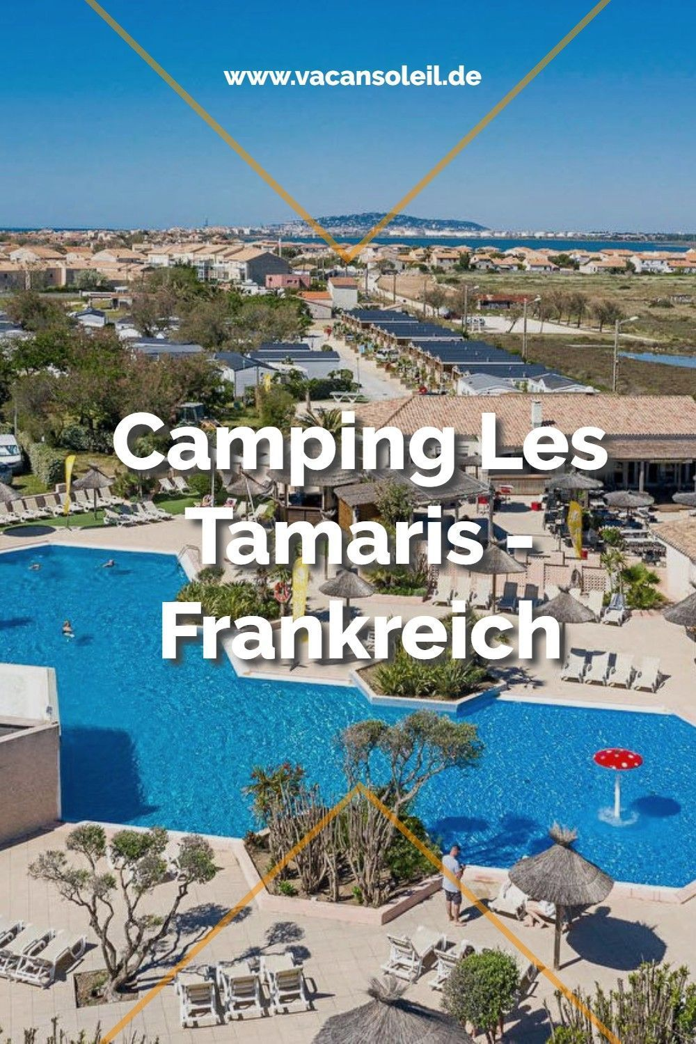 Camping Les Tamaris - Frankreich - Vacansoleil in 2021 ...