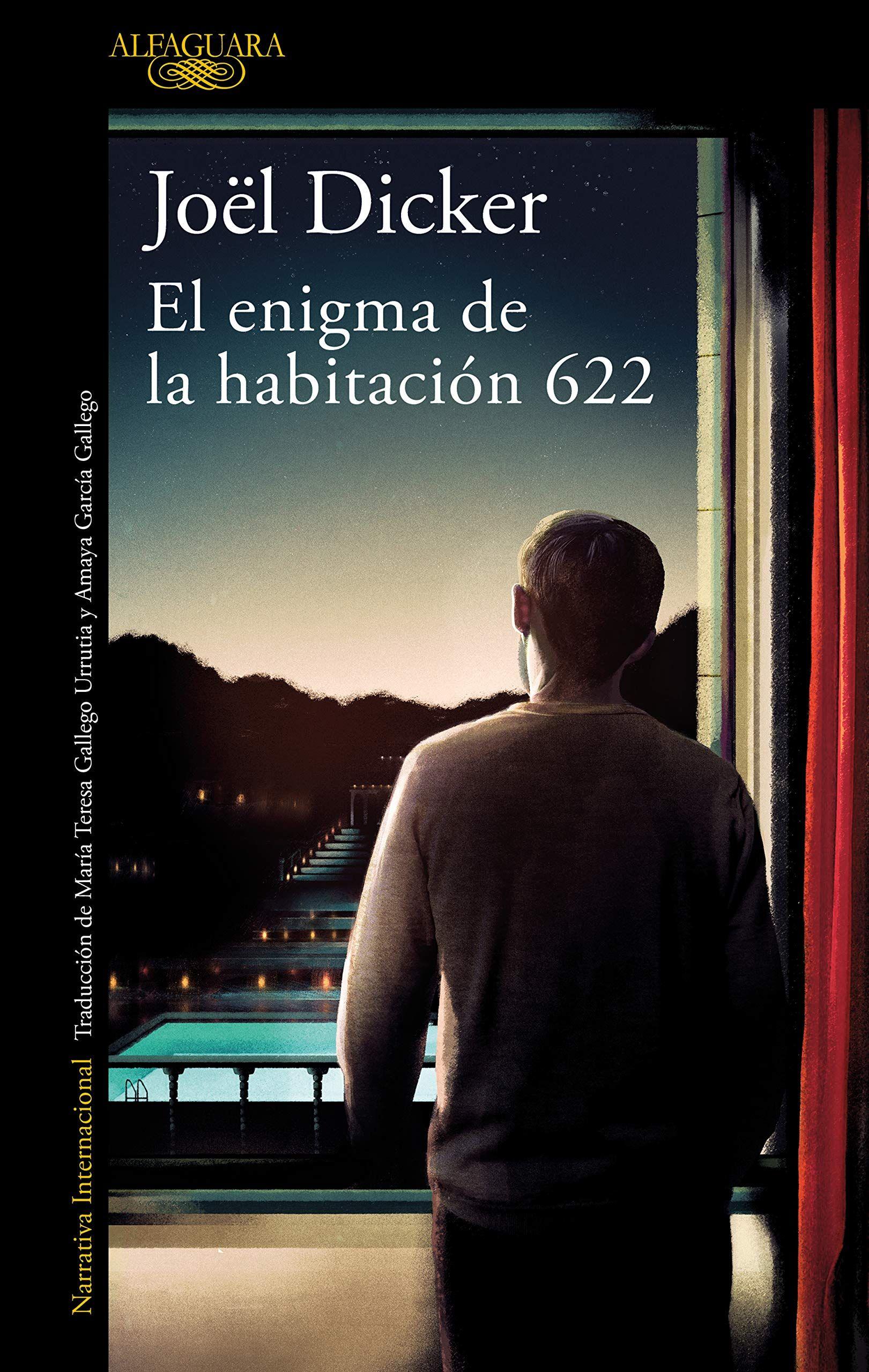 El Enigma De La Habitacion 622 By Joel Dicker In 2020 Book Recommendations Books To Read Got Books