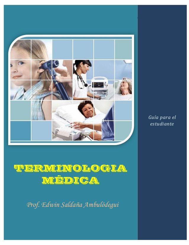 Manual de terminologia medica guia para el estudiante | Anatomía ...