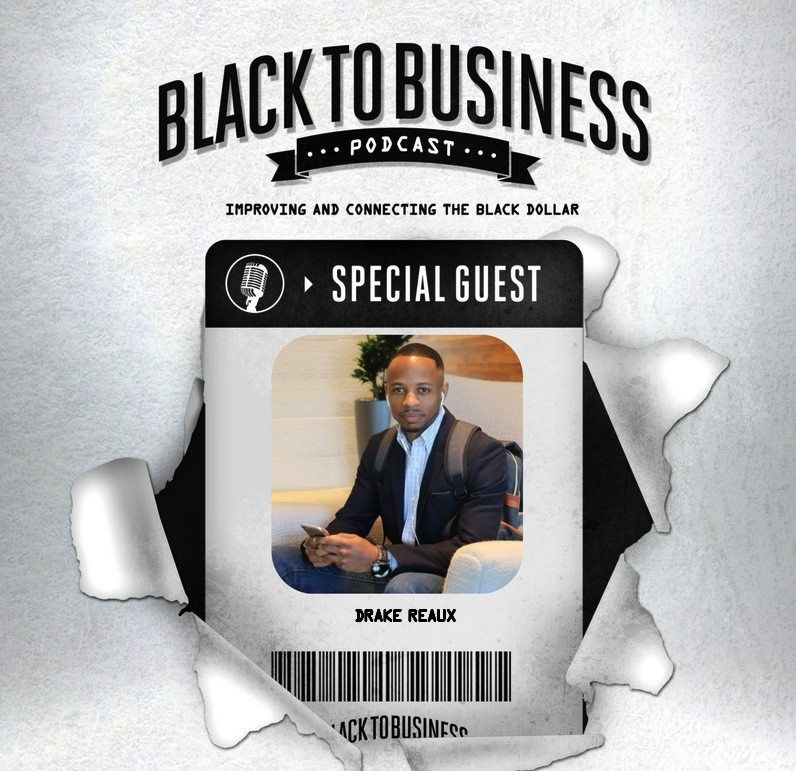 The fourth episode of the Black to Business Podcast is now