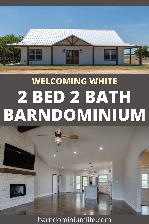 Wel ing White Barndominium Built by HL Custom Homes for The Cantwell Family