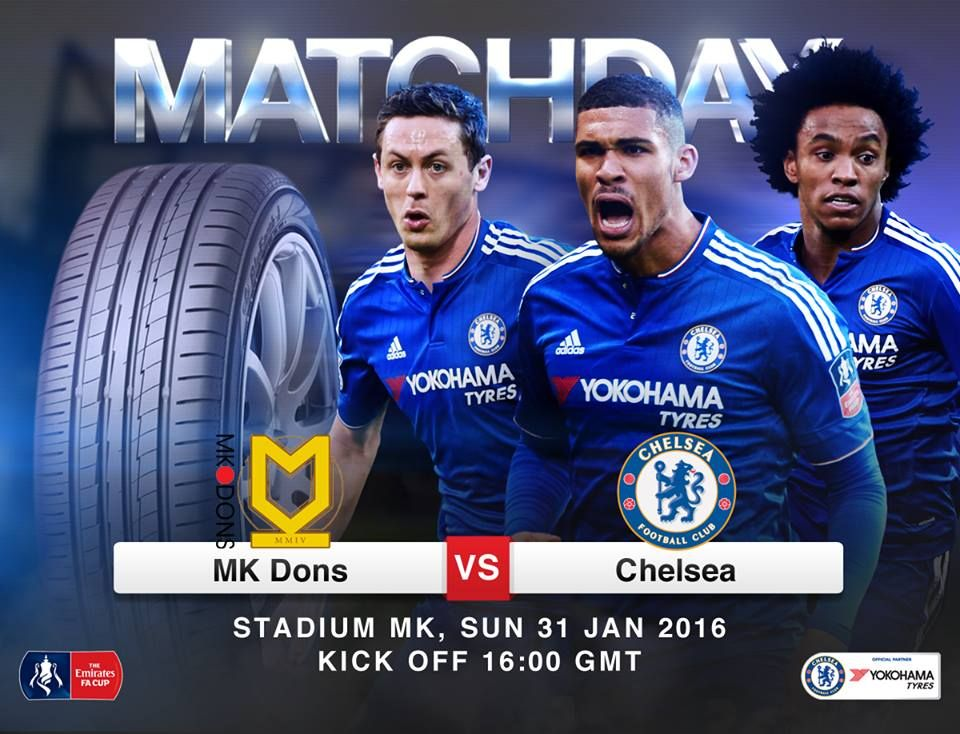 Yokohama Chelsea FC partnership. IT'S MATCHDAY! MK Dons vs Chelsea