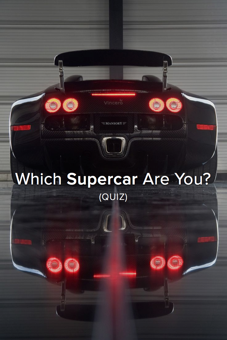 Quiz Which Supercar Are You Pinterest Super Sport Cars And