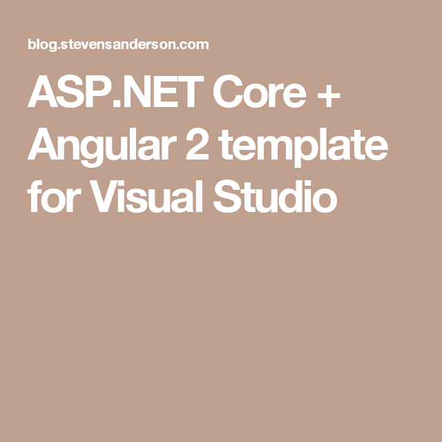 Asp Net Core Angular 2 Template For Visual Studio Visual Angular Templates