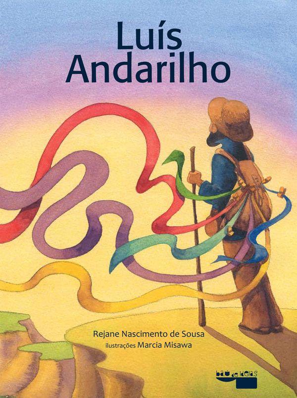 Ilustrações Marcia Misawa. Livro: Luís Andarilho