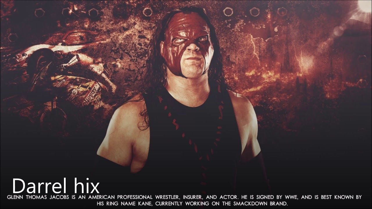 Kane 11th New Wwe Theme Song Veil Of Fire Rise Up Remix With Downl Wwe Theme Songs Theme Song Wwe