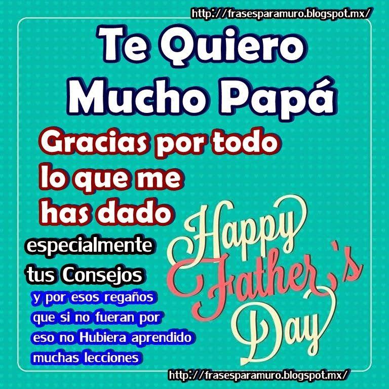 Frases Para Tu Muro Te Quiero Papá Frases Te Quiero Papa
