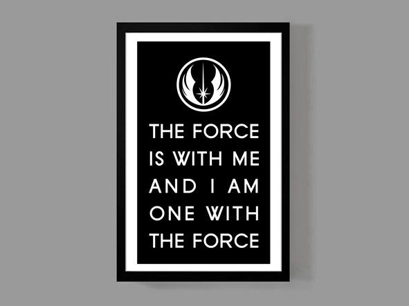 Star Wars Rogue One Movie Poster Quote Print The Force Jedi
