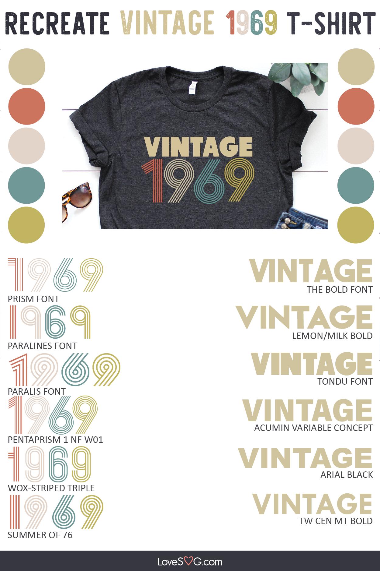 Recreate Vintage 1969 Fonts Vintage Tshirt Design Vintage Shirt Design Vintage Fonts