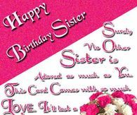 Happy Birthday Sister Birthday Wishes For Sister Sister