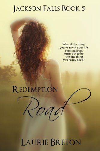 Redemption Road Jackson Falls Book 5 Jackson Falls Series By