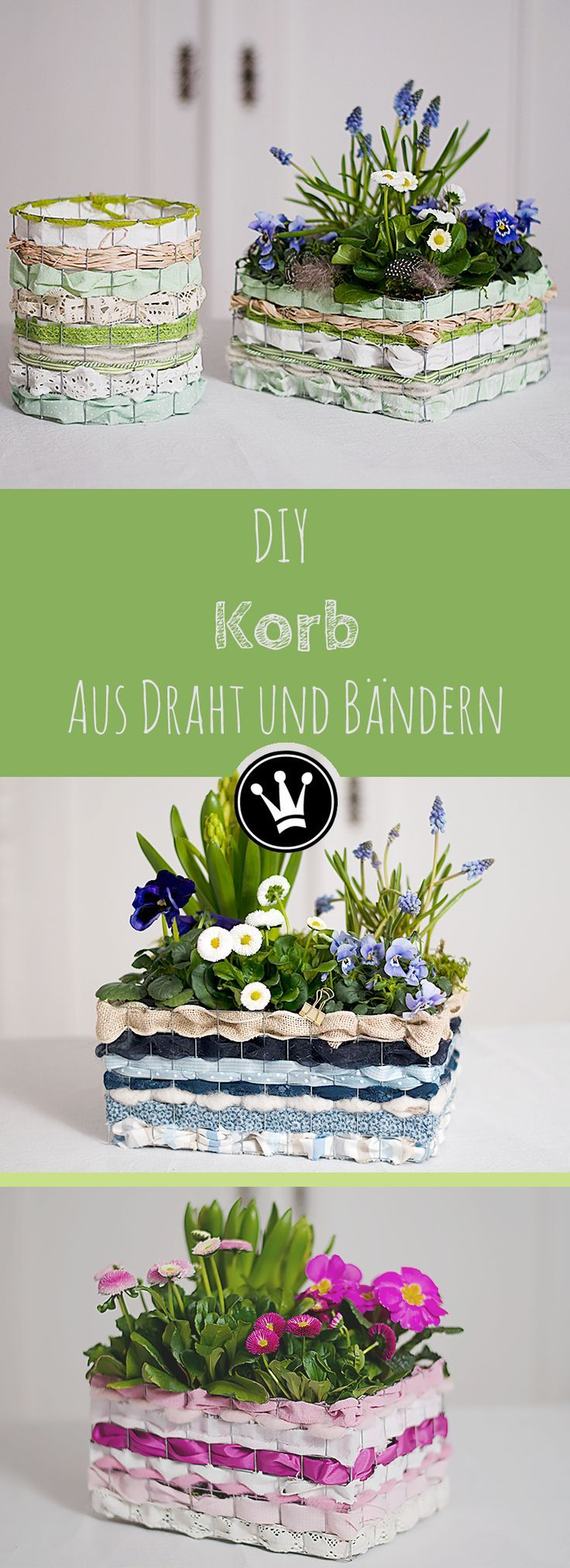 DIY - Making a basket made of Kanninchendraht, ribbons and strips of cloth itself. From Dr ...  - DIY - Frühling und Ostern -