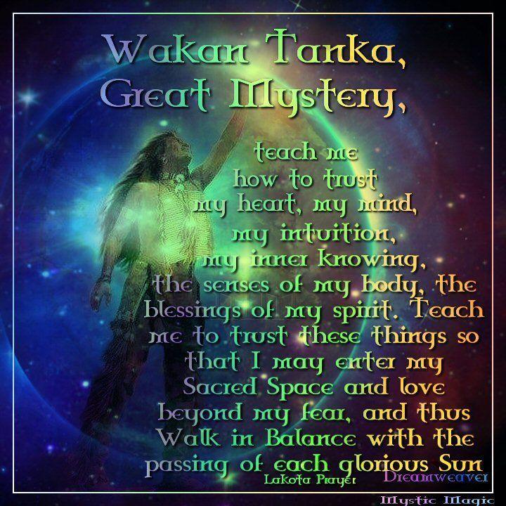 Lakota Prayer Wakan Tanka Great Mystery Native