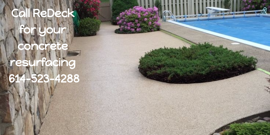 Call Redeck For Your Concrete Resurfacing 614 523 4288 With Images Concrete Resurfacing Outdoor Decor Outdoor