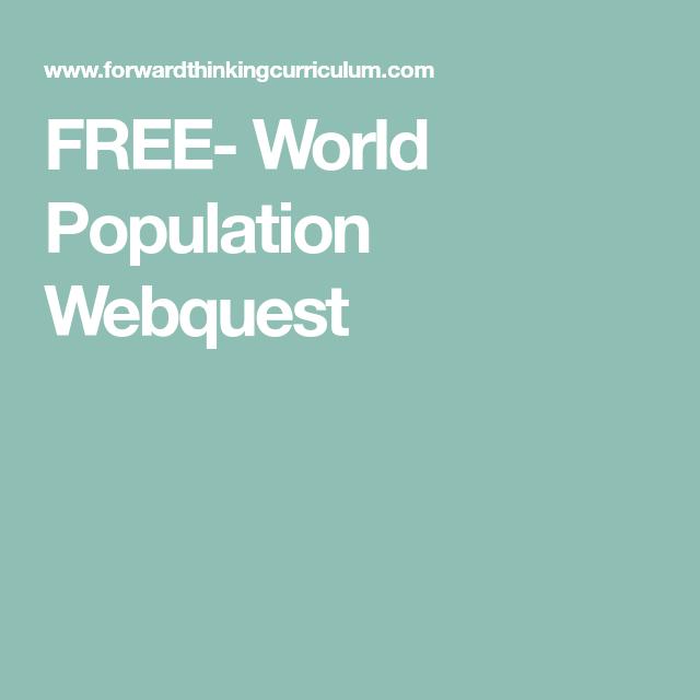 FREE- World Population Webquest | Webquest, World ...