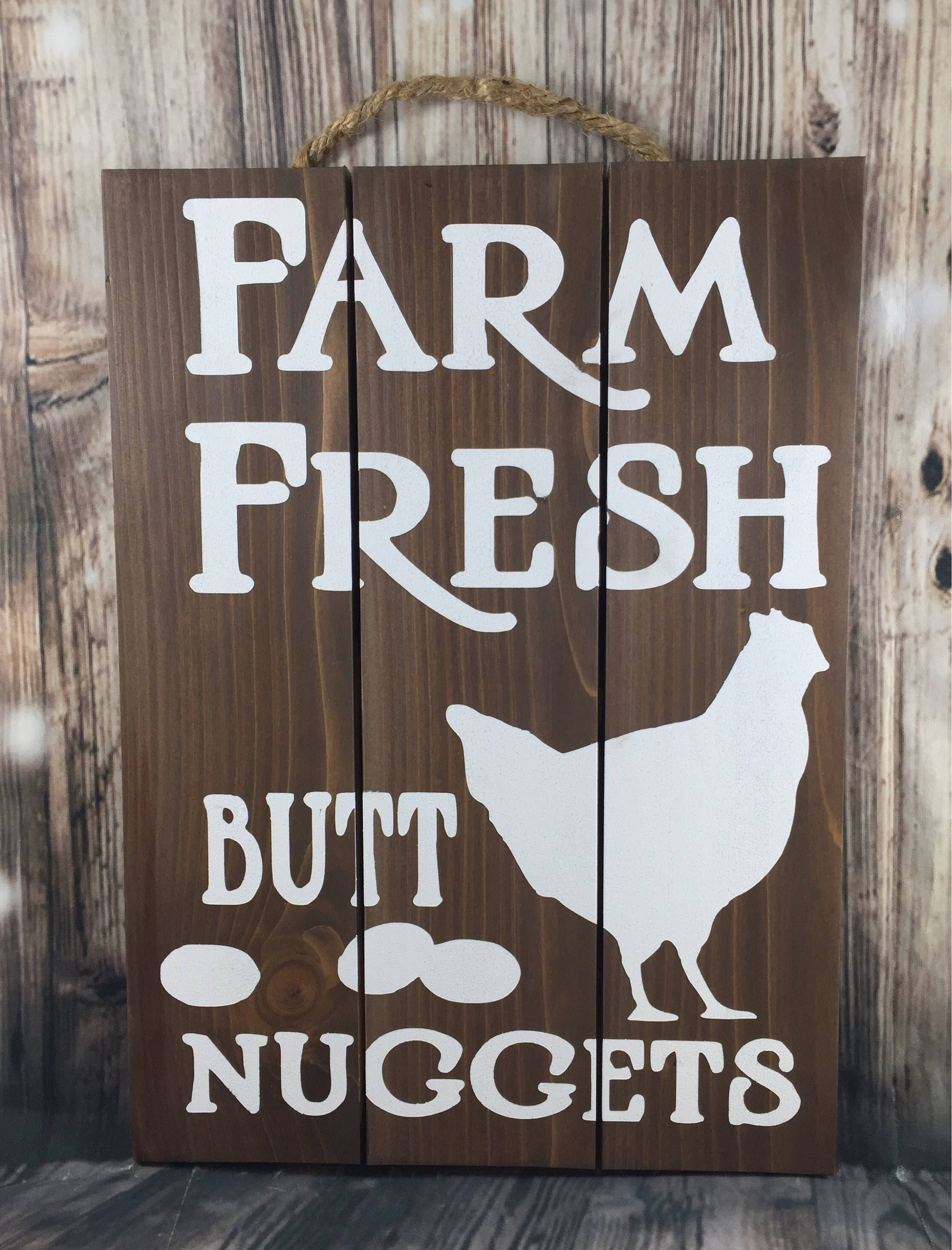 "Hand Painted /""Farm Fresh Butt Nuggets/"" Rustic Wood Farmhouse Sign Chicken Humor"