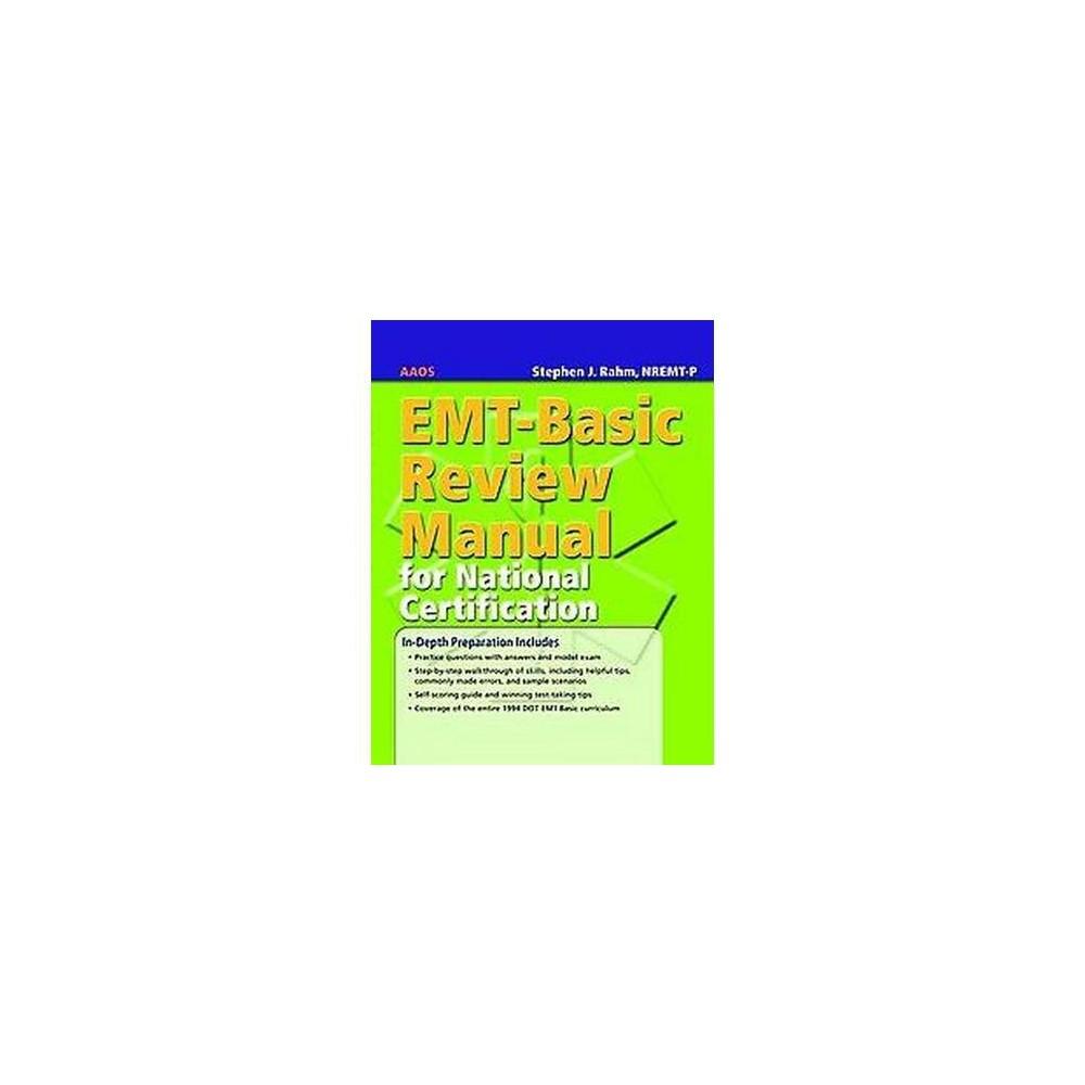 Emt Basic Review Manual For National Certification Revised