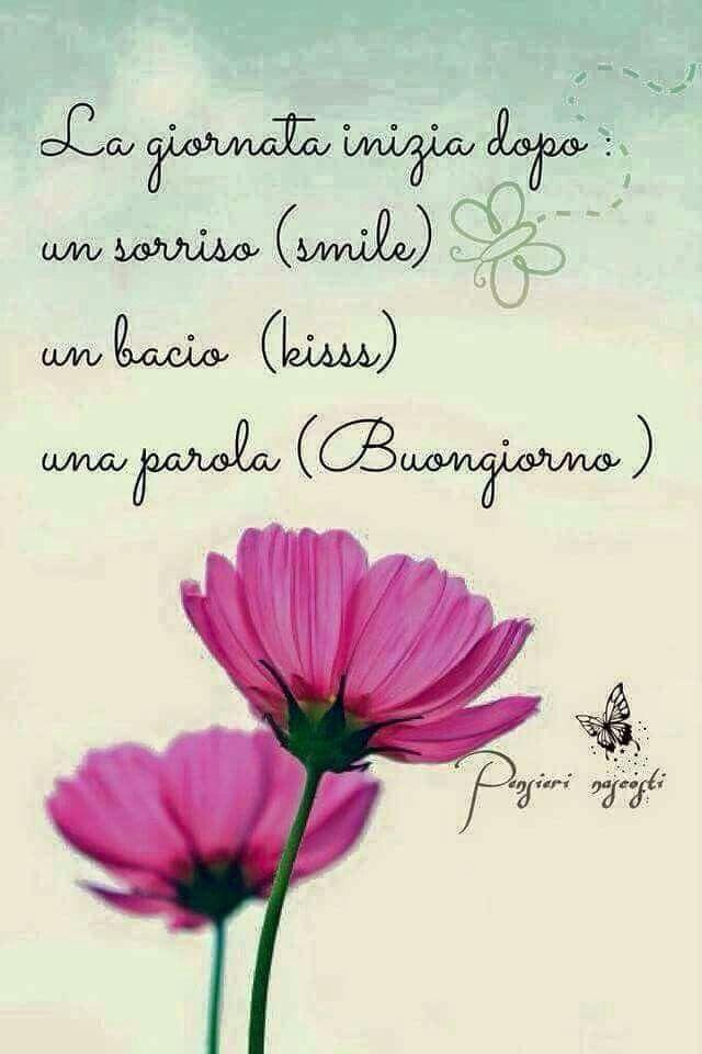 La giornata inizia con un sorriso (smile) un bacio (kiss ...