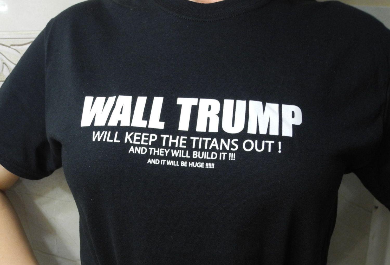 b314d3e8 Attack On Titan Wall Trump T-Shirt | Anime | Attack on titan, Attack ...
