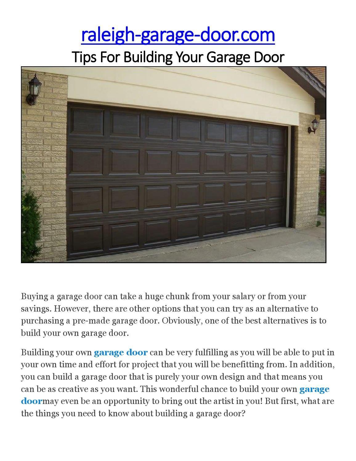 Tips For Building Your Garage Door Garage Doors Garage Buy A Garage