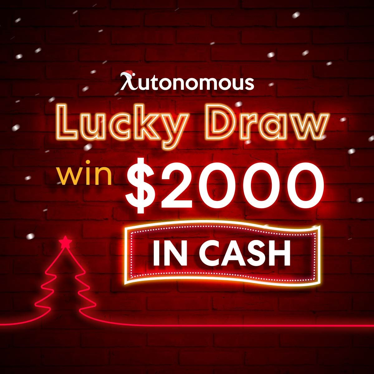 The Autonomous Lucky Draw win 2000 in cash Best