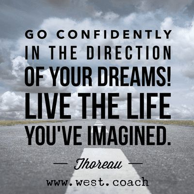 Thoreau Quote Go Confidently In The Direction Of Your Dreams Live