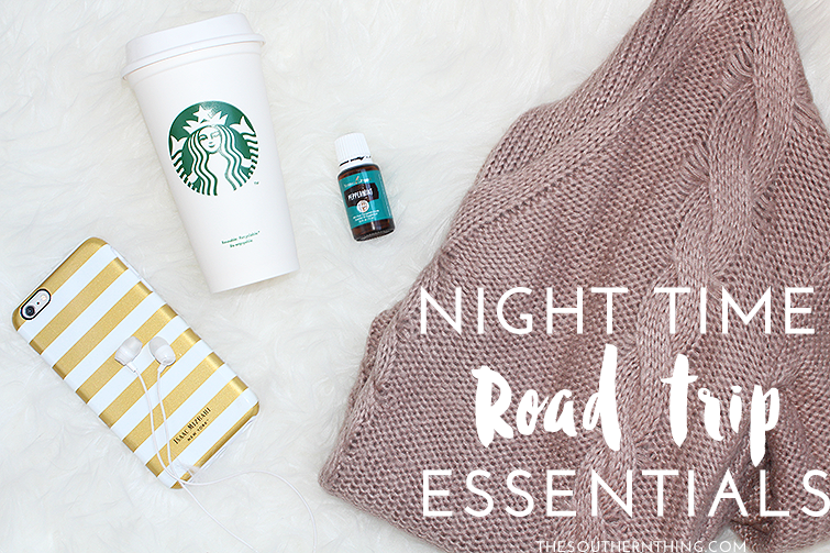 Night Time Road Trip Essentials - The Southern Thing ...
