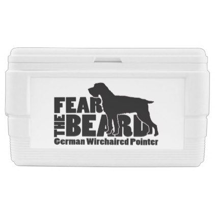 cc4b0399905c Fear the Beard - German Wirehaired Pointer Gear Cooler - home decor design  art diy cyo custom