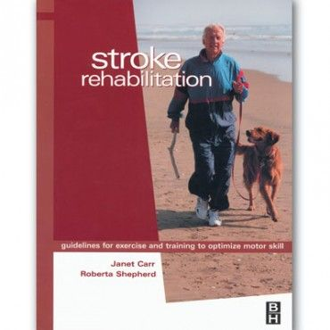 Supporting Stroke Rehabiliation. Plenty of useful intervention activities and exercises.